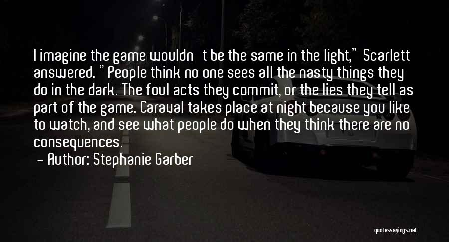 Night Darkness Quotes By Stephanie Garber