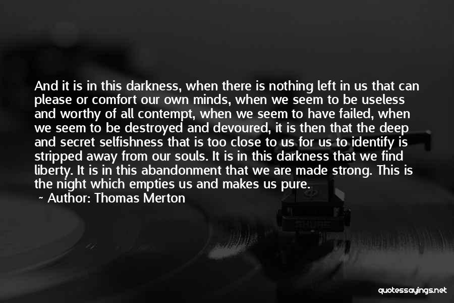 Night Darkness Quotes By Thomas Merton