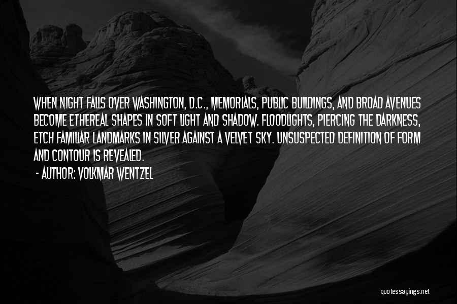 Night Darkness Quotes By Volkmar Wentzel