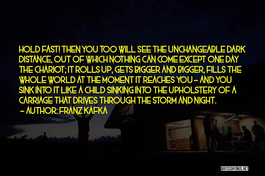Night Drives Quotes By Franz Kafka