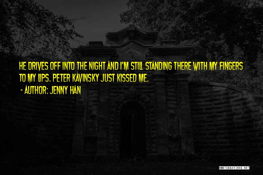 Night Drives Quotes By Jenny Han