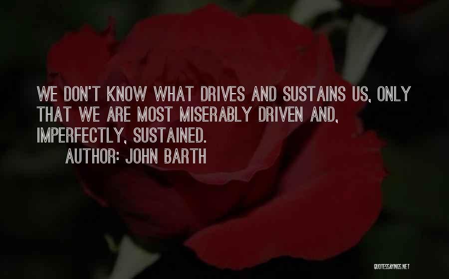 Night Drives Quotes By John Barth
