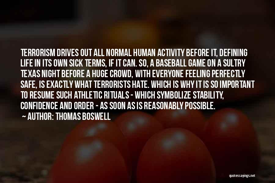 Night Drives Quotes By Thomas Boswell