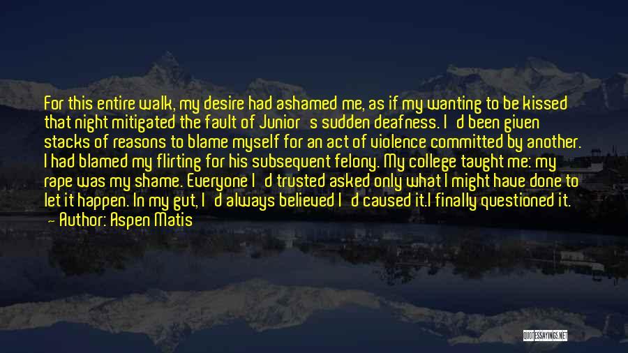 Night Memoir Quotes By Aspen Matis
