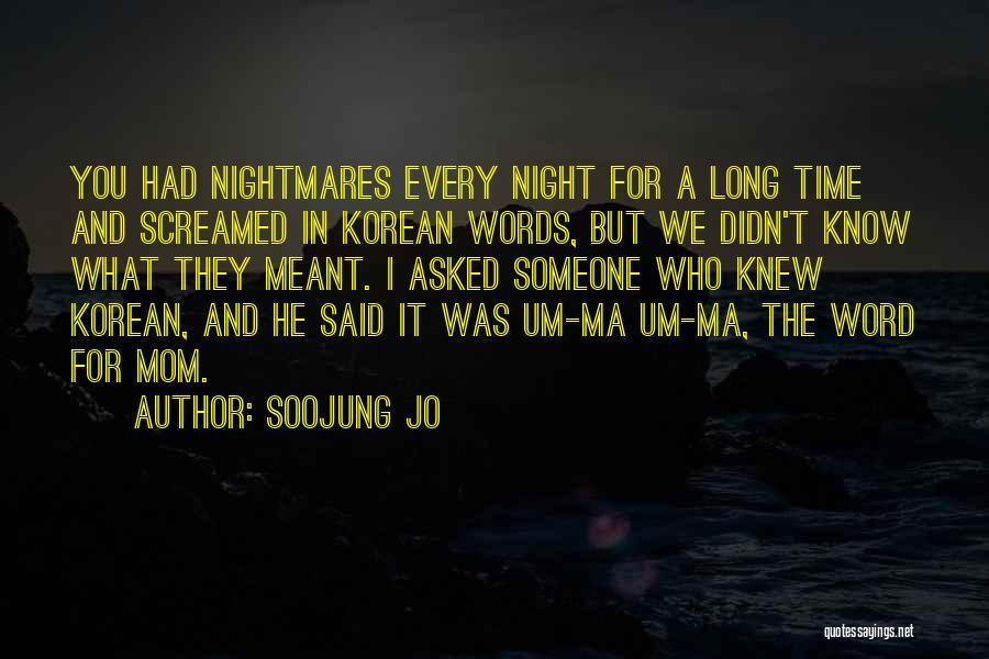Night Memoir Quotes By Soojung Jo