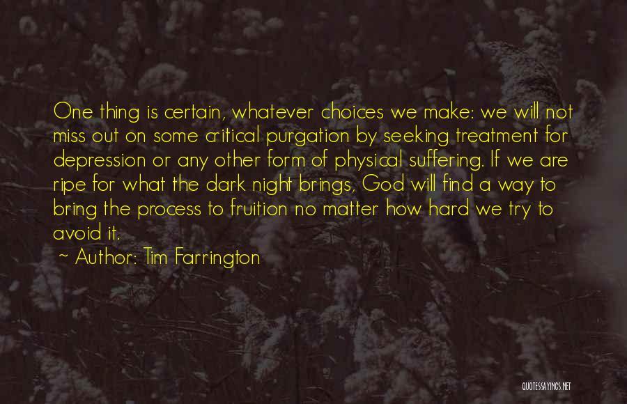 Night Memoir Quotes By Tim Farrington