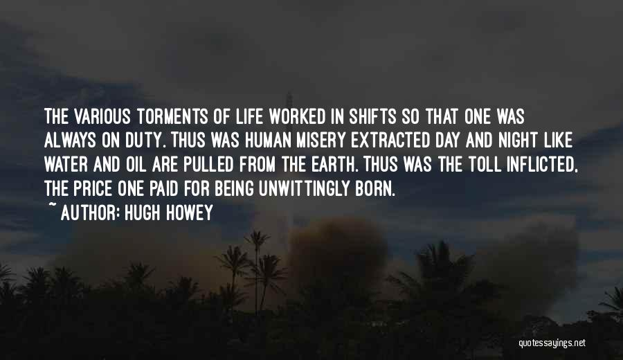 Night Shifts Quotes By Hugh Howey