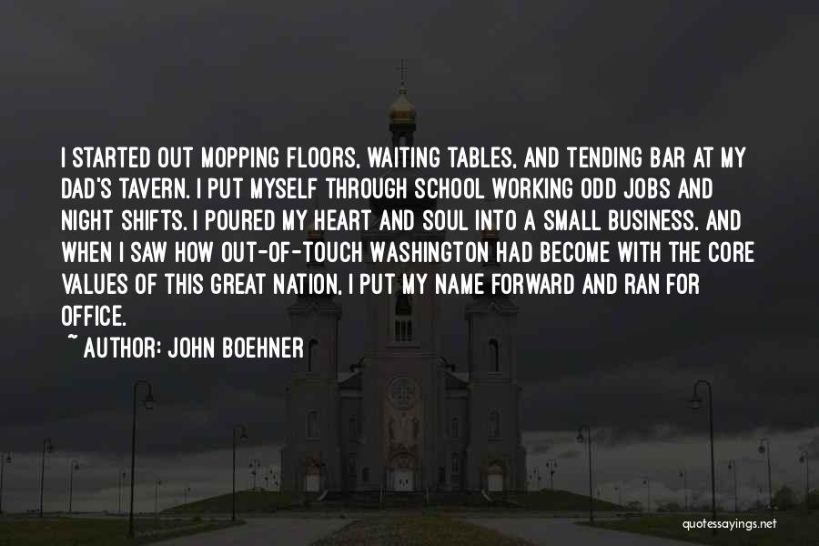 Night Shifts Quotes By John Boehner