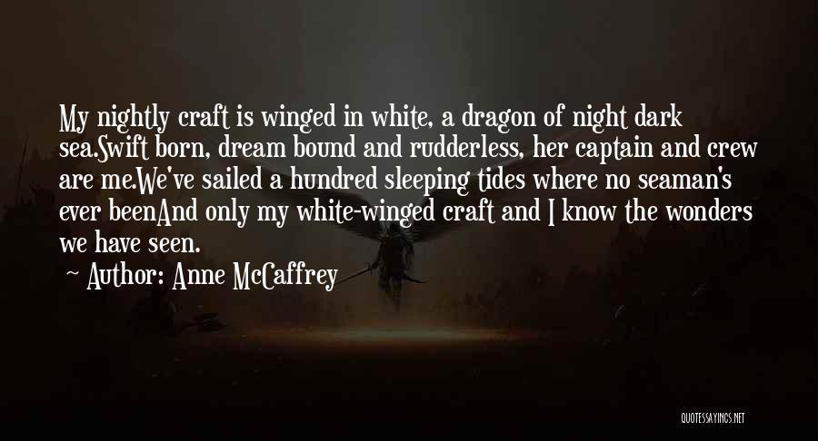 Nightly Quotes By Anne McCaffrey