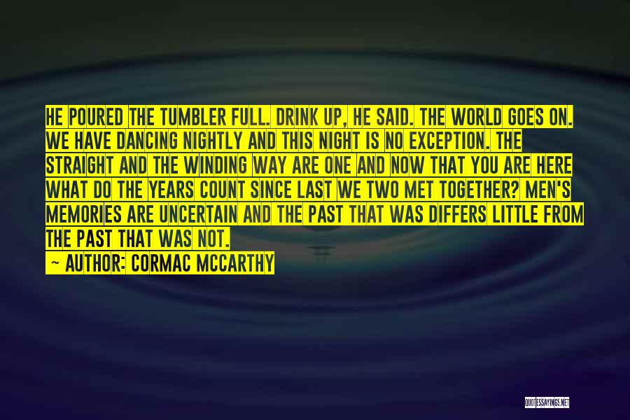 Nightly Quotes By Cormac McCarthy