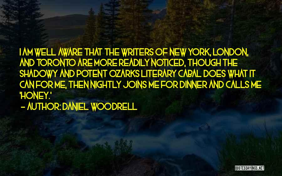 Nightly Quotes By Daniel Woodrell