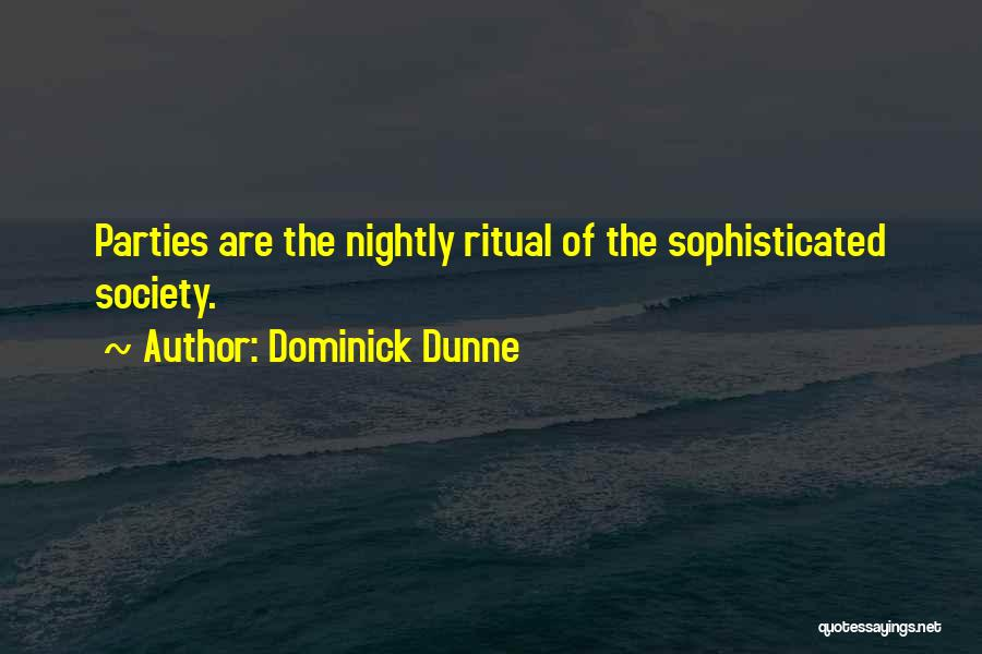 Nightly Quotes By Dominick Dunne
