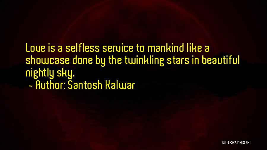 Nightly Quotes By Santosh Kalwar