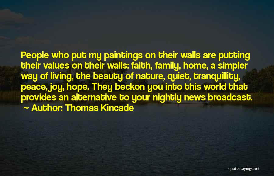 Nightly Quotes By Thomas Kincade