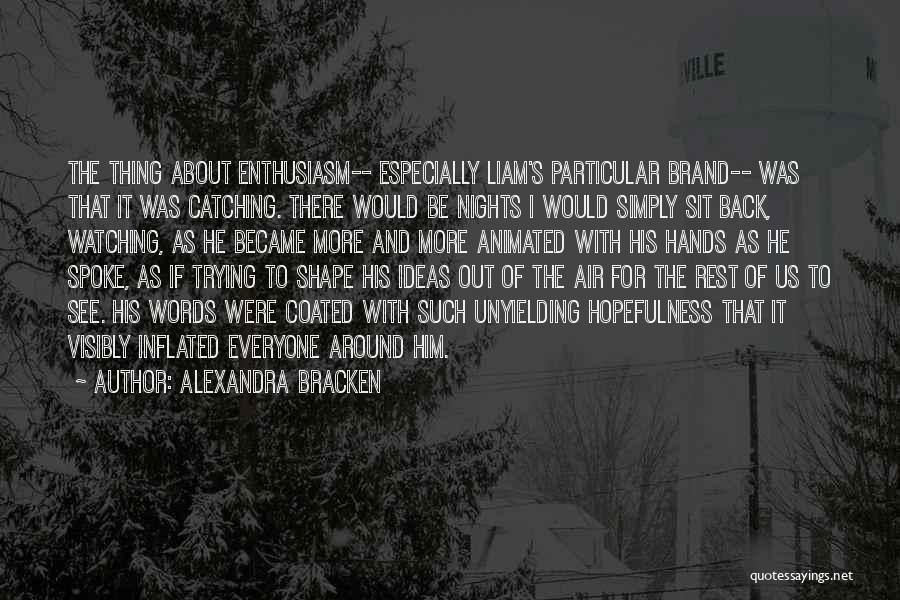 Nights With Him Quotes By Alexandra Bracken