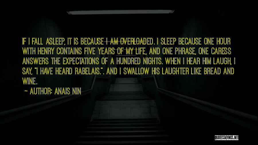 Nights With Him Quotes By Anais Nin