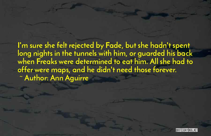 Nights With Him Quotes By Ann Aguirre