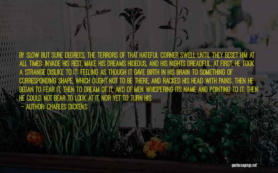 Nights With Him Quotes By Charles Dickens