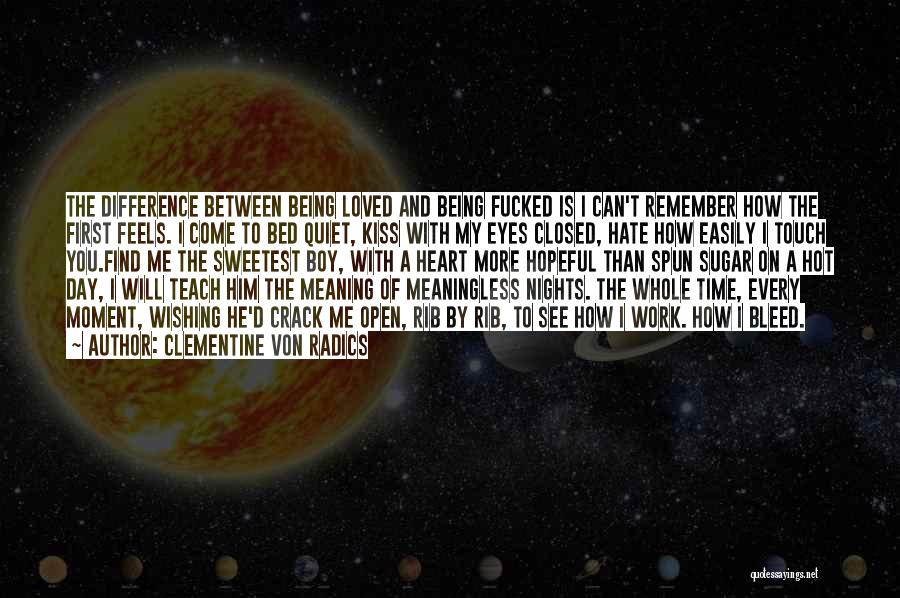 Nights With Him Quotes By Clementine Von Radics