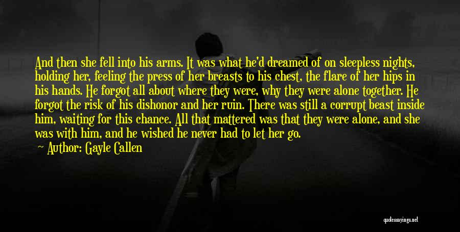Nights With Him Quotes By Gayle Callen