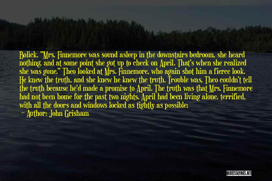 Nights With Him Quotes By John Grisham