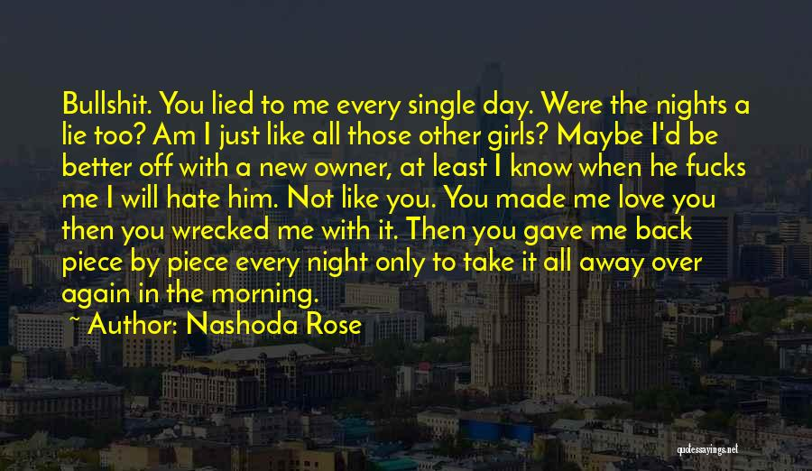 Nights With Him Quotes By Nashoda Rose
