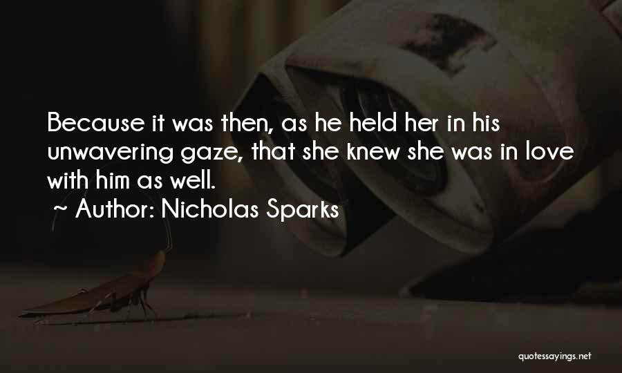 Nights With Him Quotes By Nicholas Sparks
