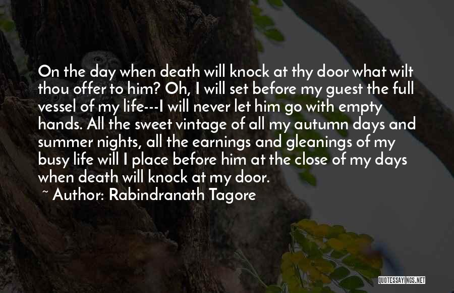 Nights With Him Quotes By Rabindranath Tagore
