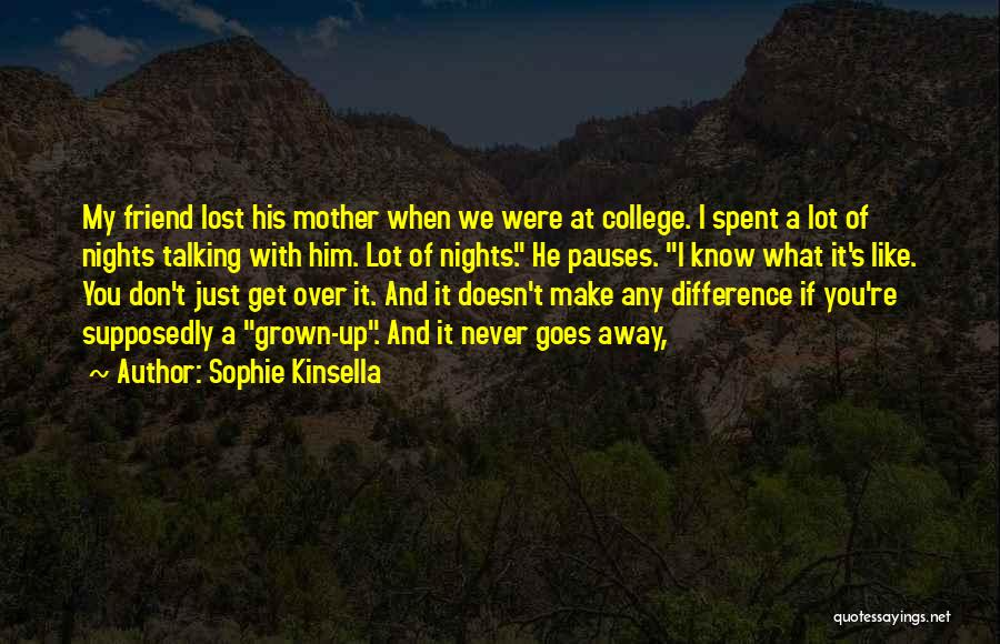Nights With Him Quotes By Sophie Kinsella