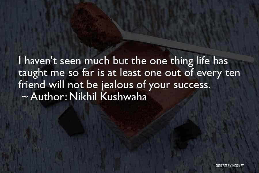 Nikhil Kushwaha Quotes 1261955