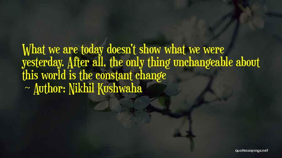 Nikhil Kushwaha Quotes 810980