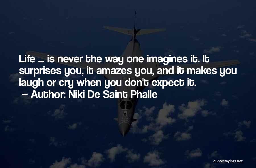 Niki De Saint Phalle Quotes 2081667