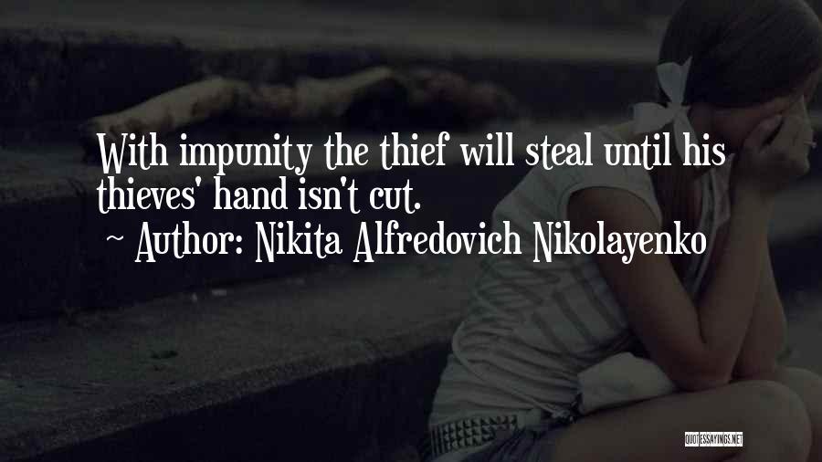 Nikita Alfredovich Nikolayenko Quotes 1424697