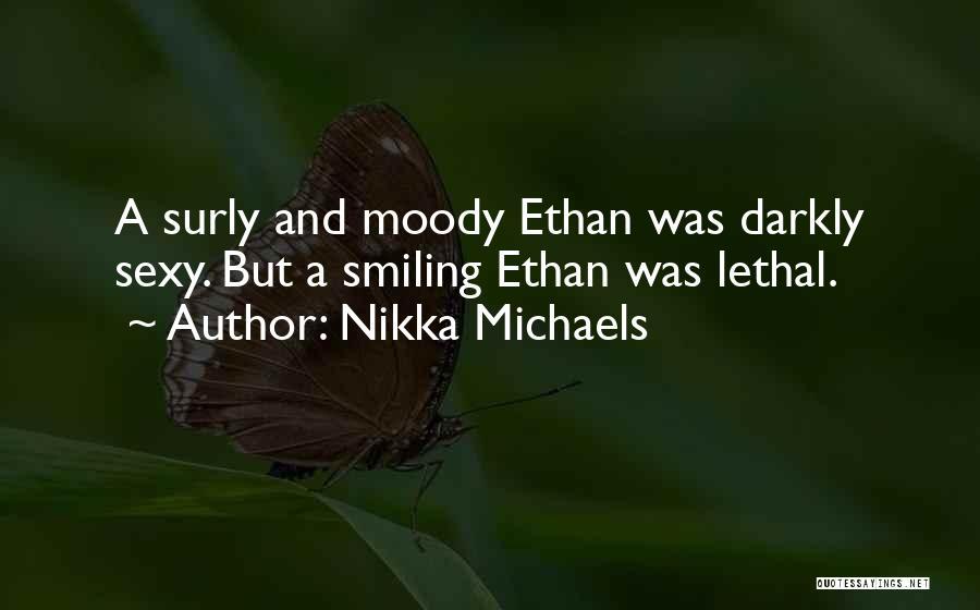 Nikka Michaels Quotes 162013