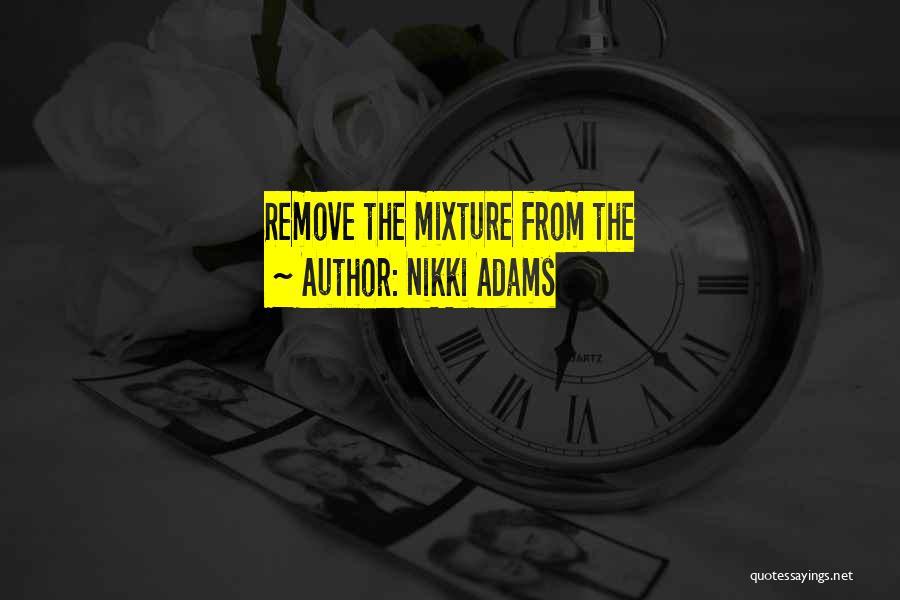 Nikki Adams Quotes 682601