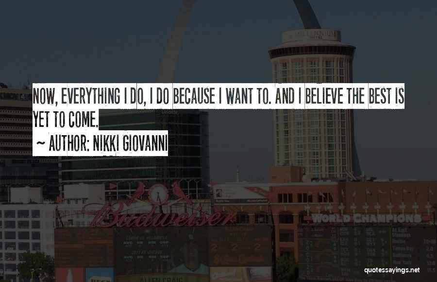 Nikki Giovanni Quotes 1638622