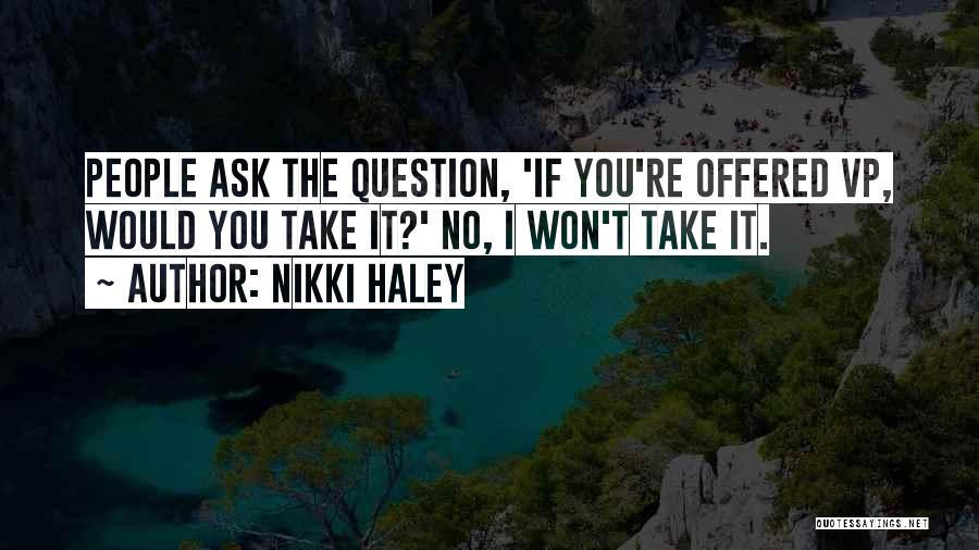 Nikki Haley Quotes 2232992