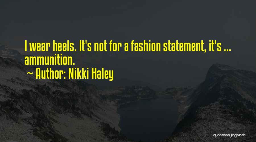 Nikki Haley Quotes 255979