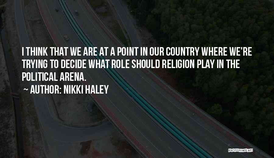 Nikki Haley Quotes 476868