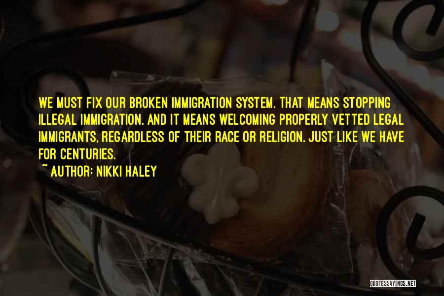 Nikki Haley Quotes 524669