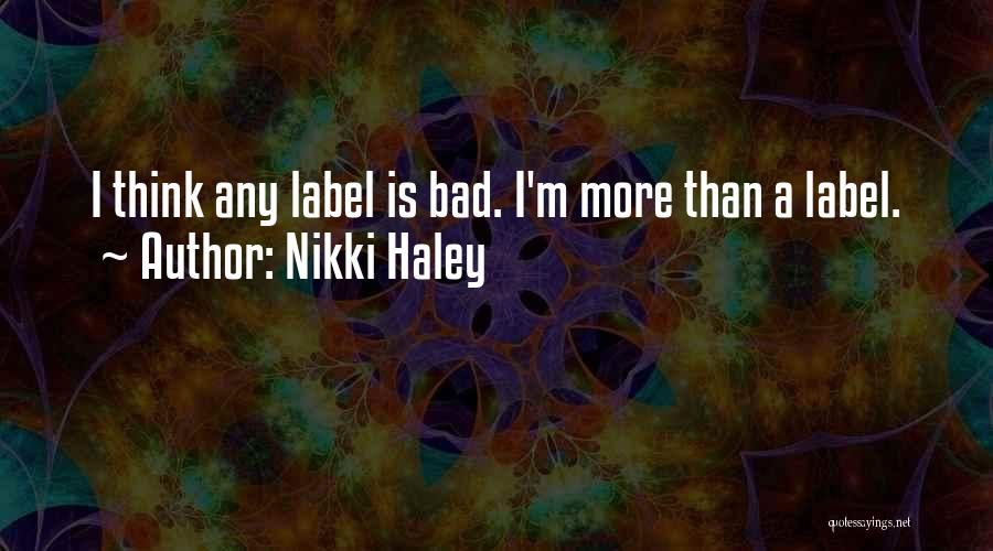 Nikki Haley Quotes 902306