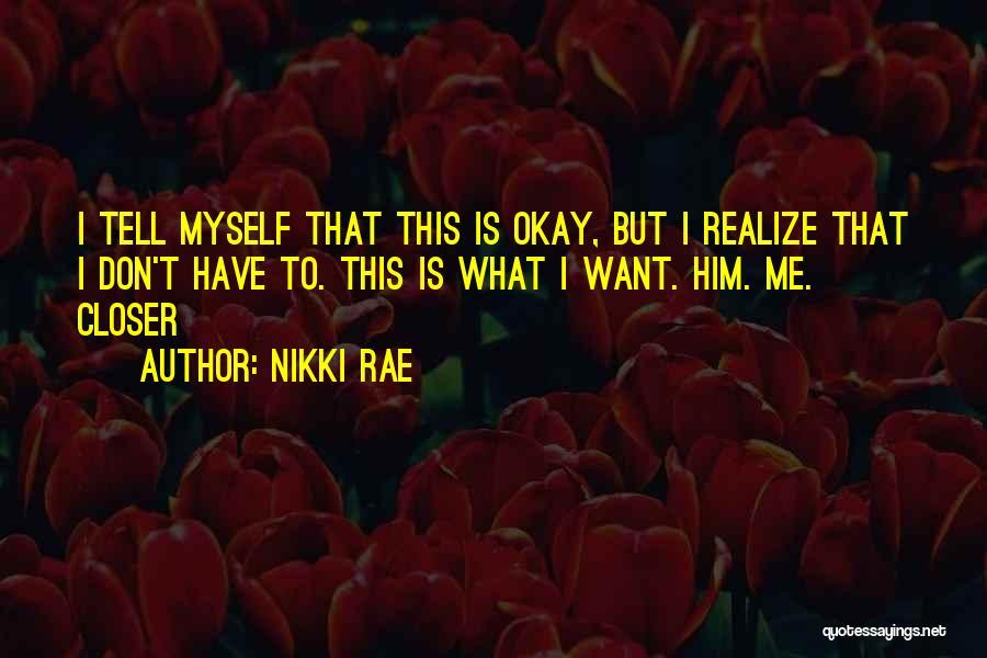 Nikki Rae Quotes 1418644