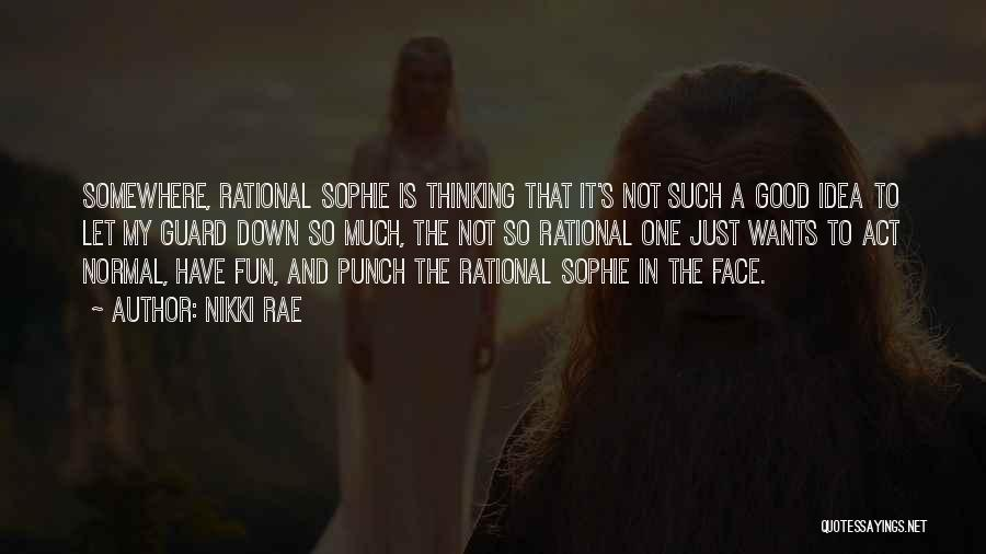 Nikki Rae Quotes 147837
