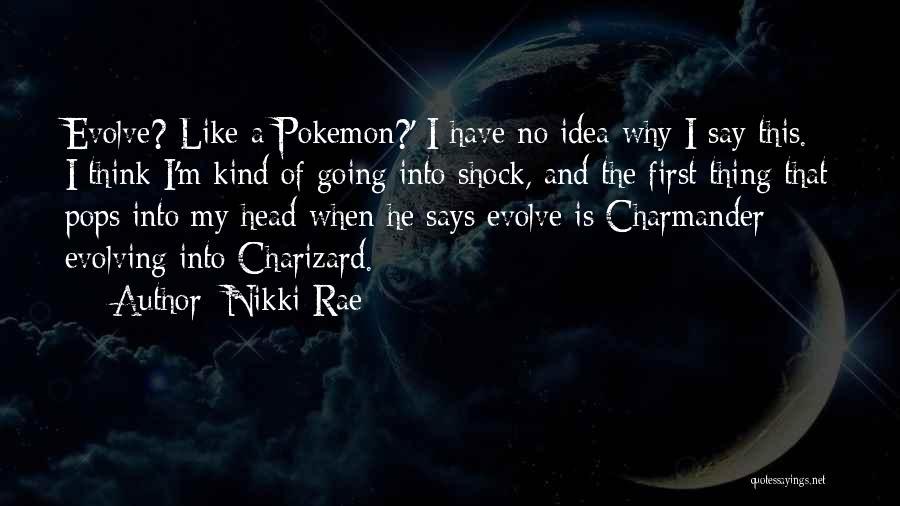 Nikki Rae Quotes 1733445