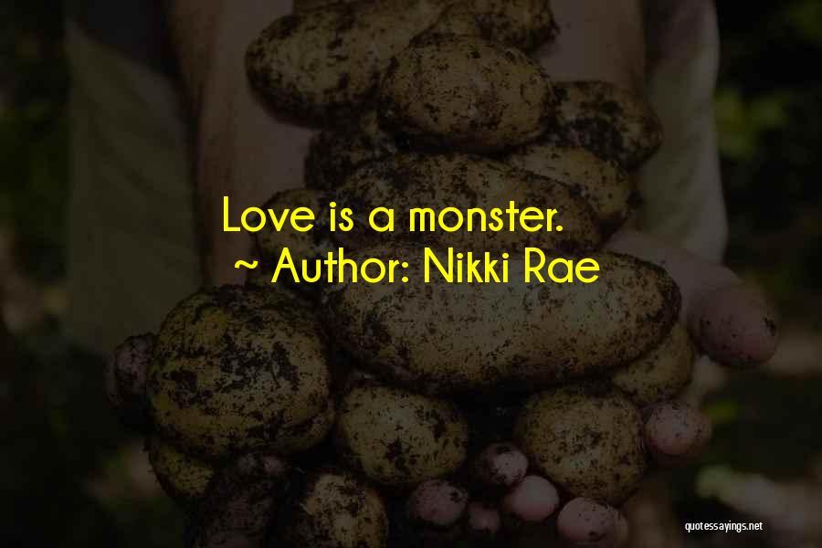 Nikki Rae Quotes 338914