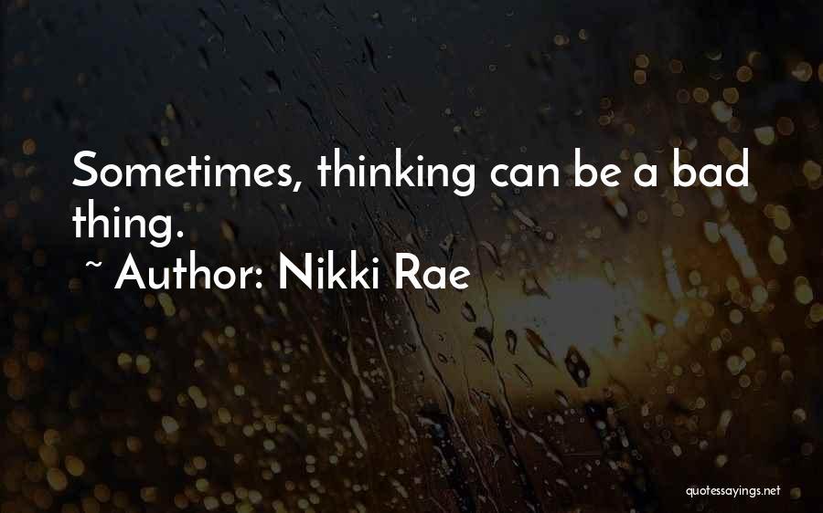 Nikki Rae Quotes 936587