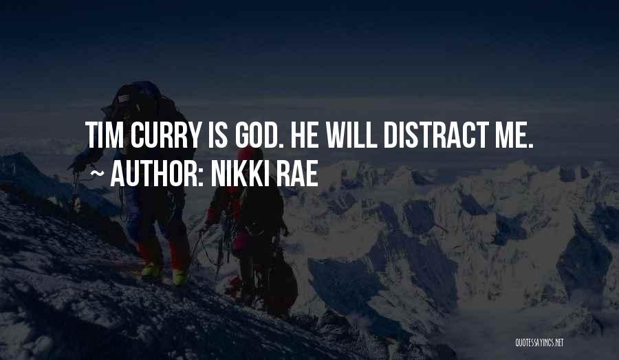 Nikki Rae Quotes 966481