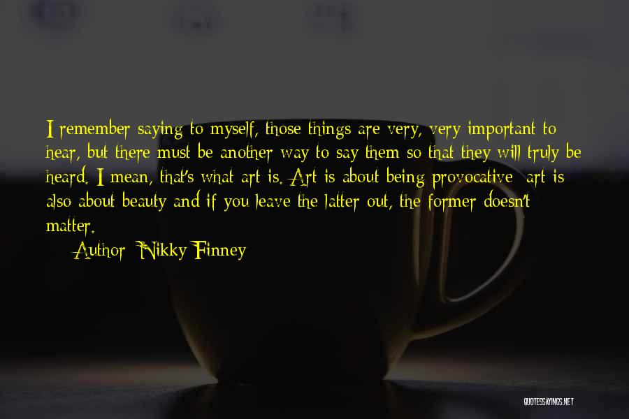 Nikky Finney Quotes 1506500