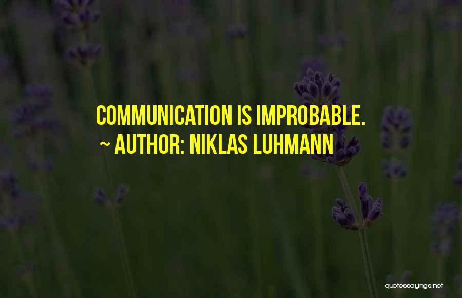 Niklas Luhmann Quotes 1460037