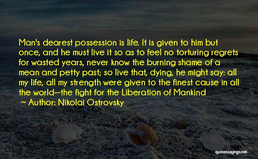 Nikolai Ostrovsky Quotes 1545161
